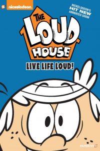 "The Loud House Vol. 3: ""Live Life Loud!"""