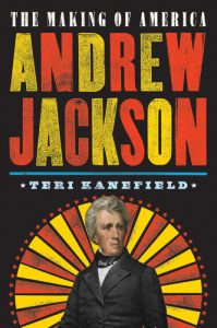 The Making of America: Andrew Jackson