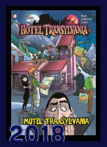 "Hotel Transylvania Vol. 3: ""Motel Transylvania"""