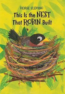 This Is the Nest That Robin Built