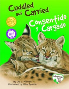 Cuddled and Carried/Consentido y cargado