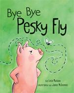 Bye Bye Pesky Fly