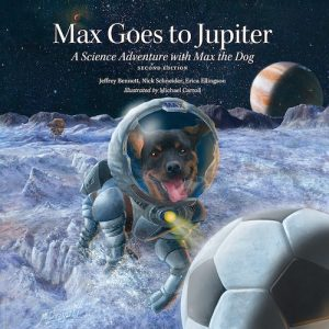 Max Goes to Jupiter — Second Edition