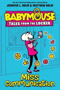 Babymouse Tales from the Locker: Miss Communication