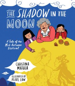Shadow in the Moon: A Tale of the Mid-Autumn Festival