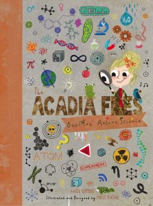 Acadia Files: Book Two, Autumn Science