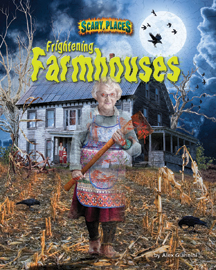 Frightening Farmhouses