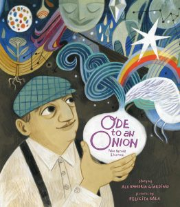 Ode to an Onion: Pablo Neruda & His Muse