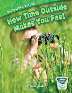 Experience Nature: How Time Outside Makes You Feel