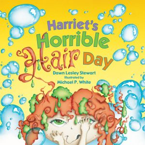Harriet's Horrible Hair Day