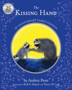 The Kissing Hand 25th Anniversary Family Edition