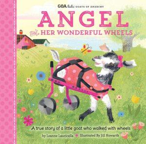 GOA Kids – Goats of Anarchy: Angel and Her Wonderful Wheels
