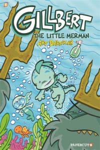 "Gillbert Vol. 1 ""The Little Merman"""