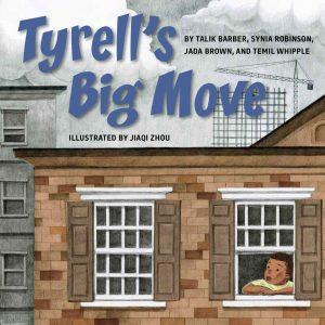 Tyrell's Big Move