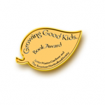 The Growing Good Kids Book Awards Committee Looking for Publisher Nominations for 2019!