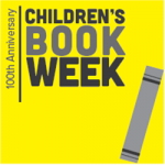 100TH ANNIVERSARY PLANS FOR CHILDREN'S BOOK WEEK ANNOUNCED
