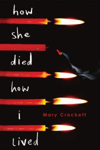 How She Died, How I Lived