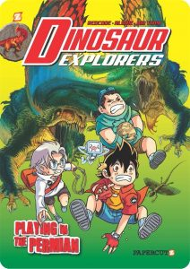 """Dinosaur Explorers Vol. 3: """"Playing in the Permian"""""""