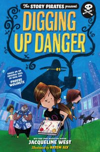 The Story Pirates Present: Digging Up Danger
