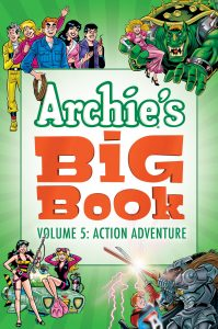 Archie's Big Book Vol. 5: Action Adventure