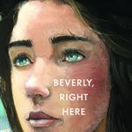 Candlewick Press announces new novel by two-time Newbery Medalist Kate DiCamillo, BEVERLY, RIGHT HERE, with global publication set for September 2019