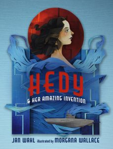 Hedy and Her Amazing Invention