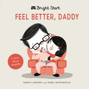 Bright Start: Feel Better Daddy