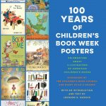 Q&A with Leonard S. Marcus, author of 100 Years Of Children's Book Week Posters!