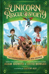 The Unicorn Rescue Society: The Chupacabras of the Rio Grande