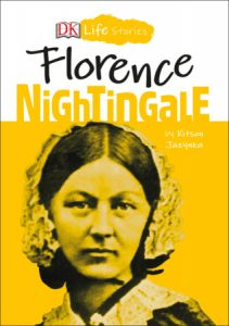 DK Life Stories: Florence Nightingale