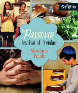 Passover: Festival of Freedom