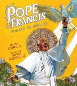 Pope Francis: Builder of Bridges