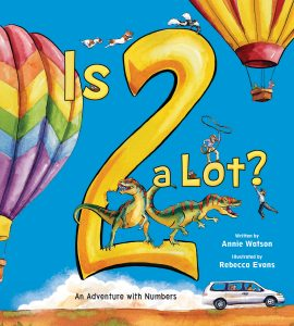 Is 2 a Lot?: An Adventure with Numbers