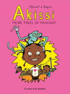 Akissa: More Tales of Mischief
