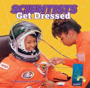 Scientists Get Dressed