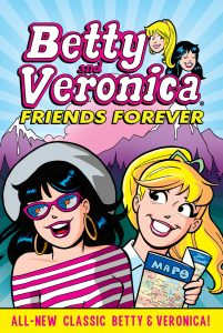 Betty & Veronica: Friends Forever