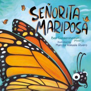 Senorita Mariposa
