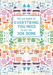 The Big Book of Everything You Need to Get the Job Done
