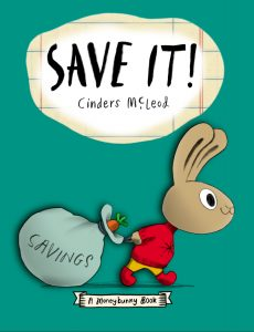 Save It! A Moneybunny Book