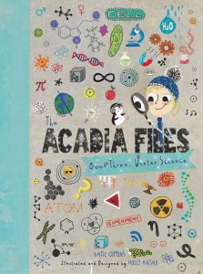 The Acadia Files Book Three: Winter Science