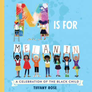 M is for Melanin