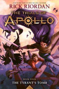 Trials of Apollo: The Tyrant's Tomb (Book 4)