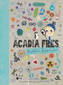 The Acadia Files Book 3: Winter Science