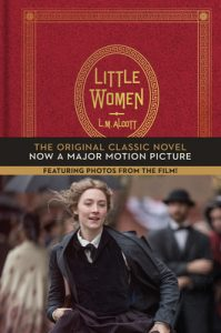 Little Women: The Original Classic Novel Featuring Photos From the Film