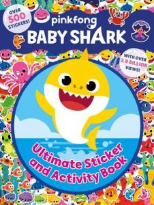 Pinkfong Baby Shark: Ultimate Sticker and Activity Book