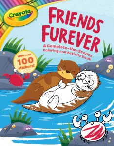 Crayola Friends Furever: A Complete-the-Scenes Coloring and Activity Book