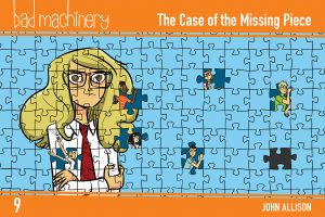 Bad Machinery Volume 9