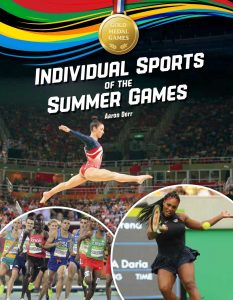Gold Medal Games: Individual Sports of the Summer Games