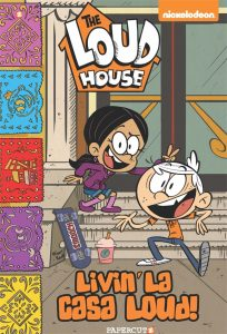 Loud House Volume 8: Livin La Casa Loud