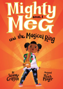 Mighty Meg #1: Mighty Meg and the Magical Ring